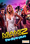 Miami Nights 2: The city is yours!