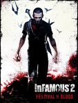 inFAMOUS 2: Festival of...